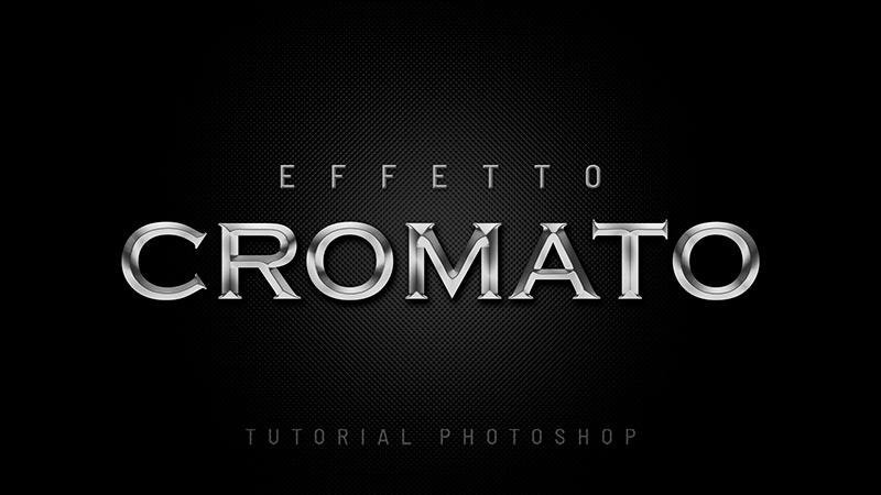 effetto cromato photoshop
